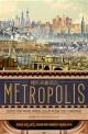 메트로폴리스  : 인간의 가장 위대한 발명품, 도시의 역사로 보는 인류문명사