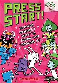 Press start!. 10, Super rabbit boy's team-up trouble!
